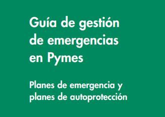 Guía de gestión de emergencias en Pymes