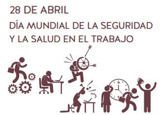 28 de abril | Día Mundial de la Seguridad y Salud en el Trabajo