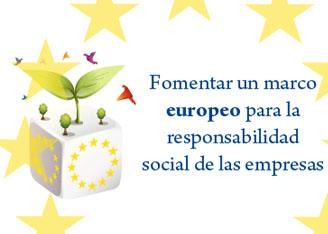 Fomentar un marco europeo para la responsabilidad social de las empresas