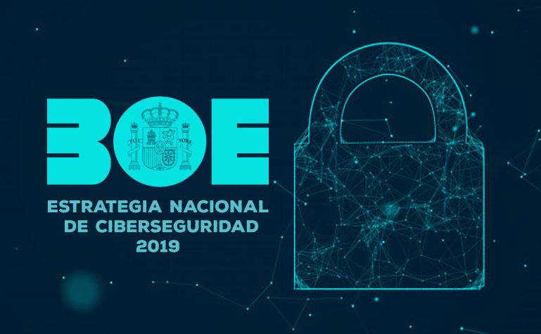 Aprobada la Estrategia Nacional de Ciberseguridad 2019
